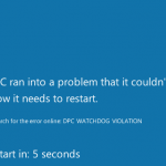 Best Fix dpc watchdog violation Error