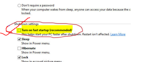 Disable Turn on Fast Startup uncheck
