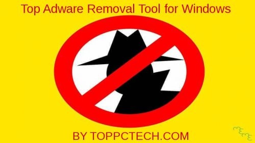 Top Adware Removal Tool for Windows