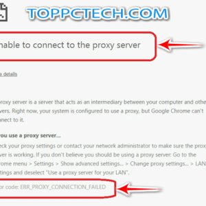 How to fix Err_Proxy_Connection_Failed Error
